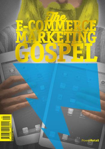 The E-Commerce Marketing Gospel