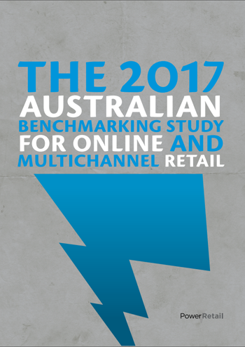 The 2017 Australian Benchmarking Study for Online and Multichannel Retail