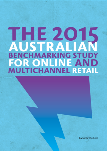 The 2015 Australian Benchmarking Study for Online and Multichannel Retail