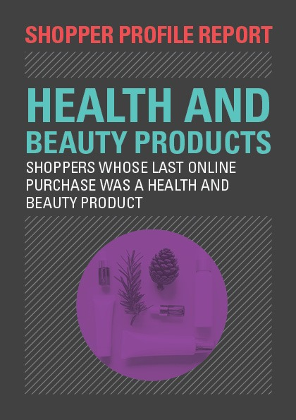 Shopper Profile Report: Health and Beauty