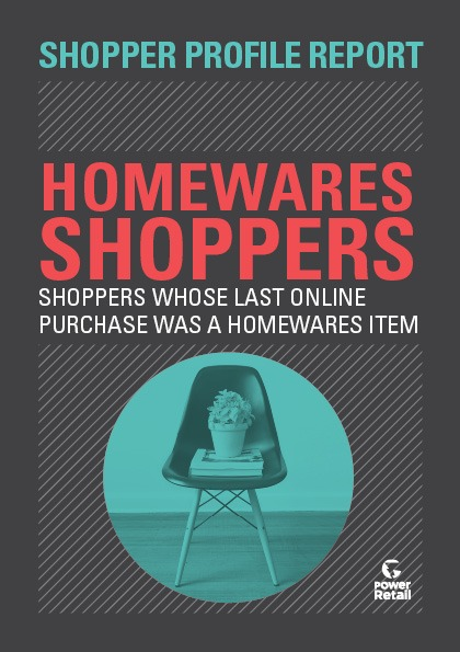 Shopper Profile Report: Homewares