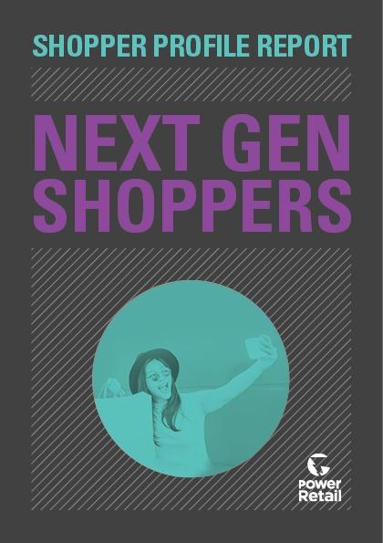 Shopper Profile Report: Next Gen Shoppers