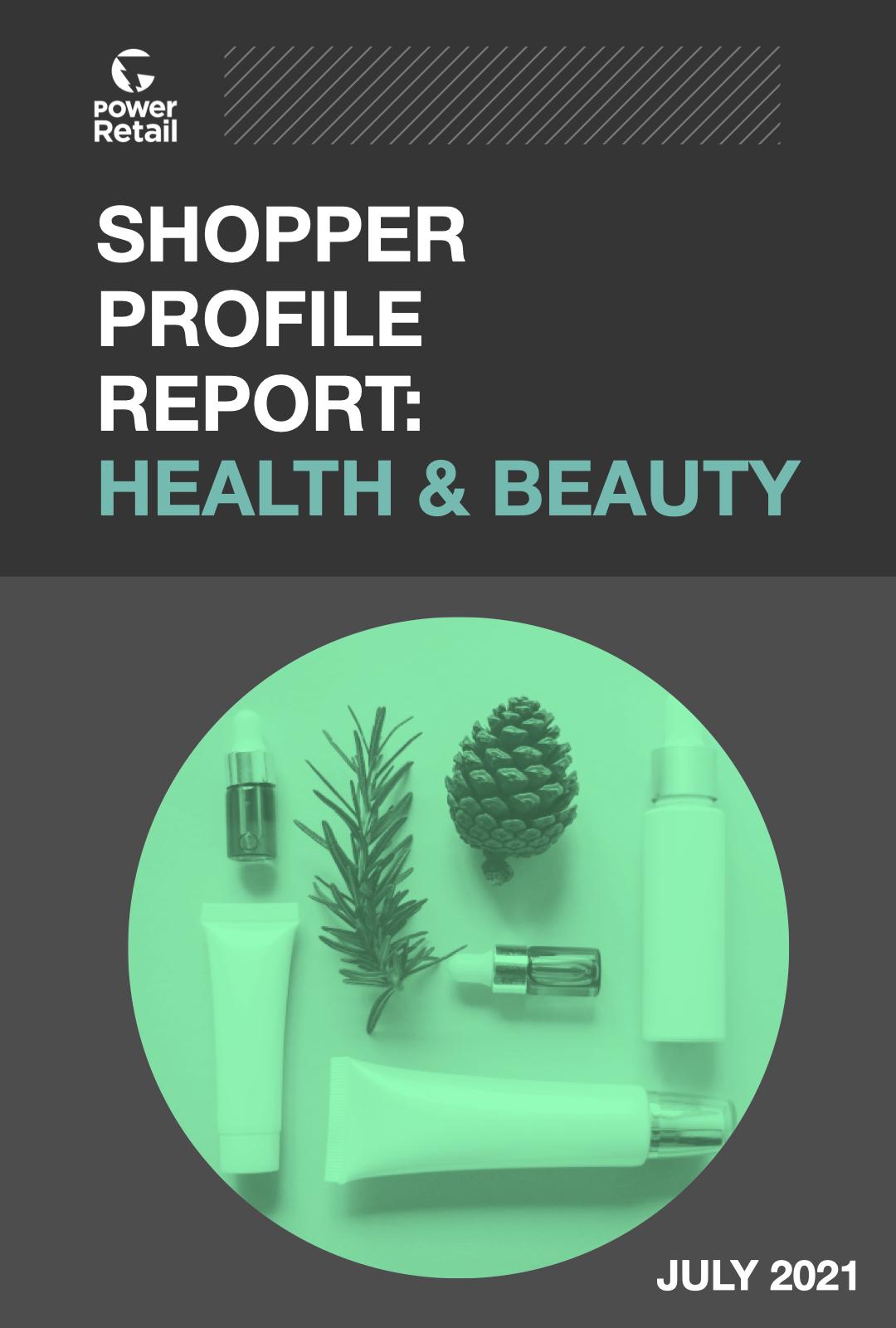 Shopper Profile Report: Health & Beauty